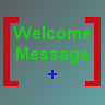 WelcomeMessage+